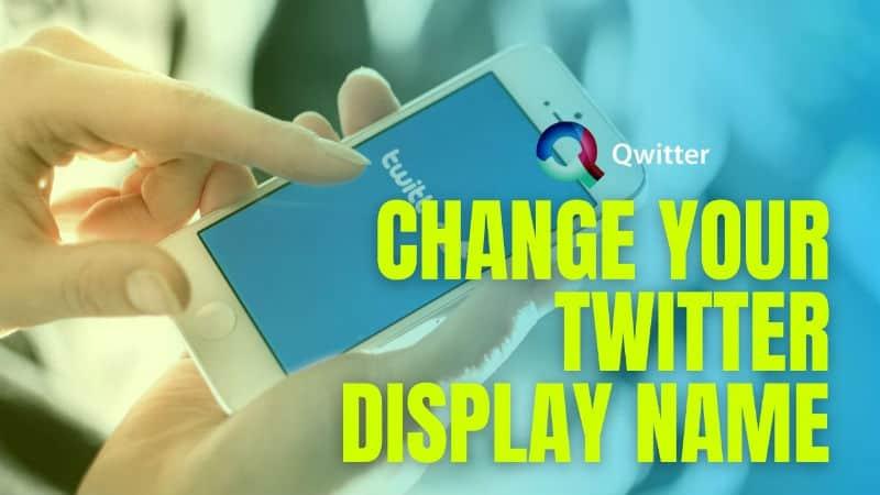 Change Your Twitter Display NameChange Your Twitter Name