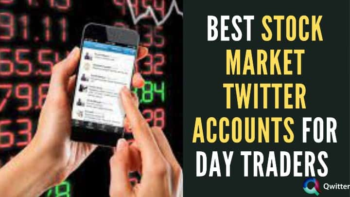 Best Stock Market Twitter Accounts to Follow for Day Traders in 2021